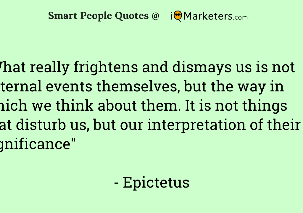 What really frightens and dismays us